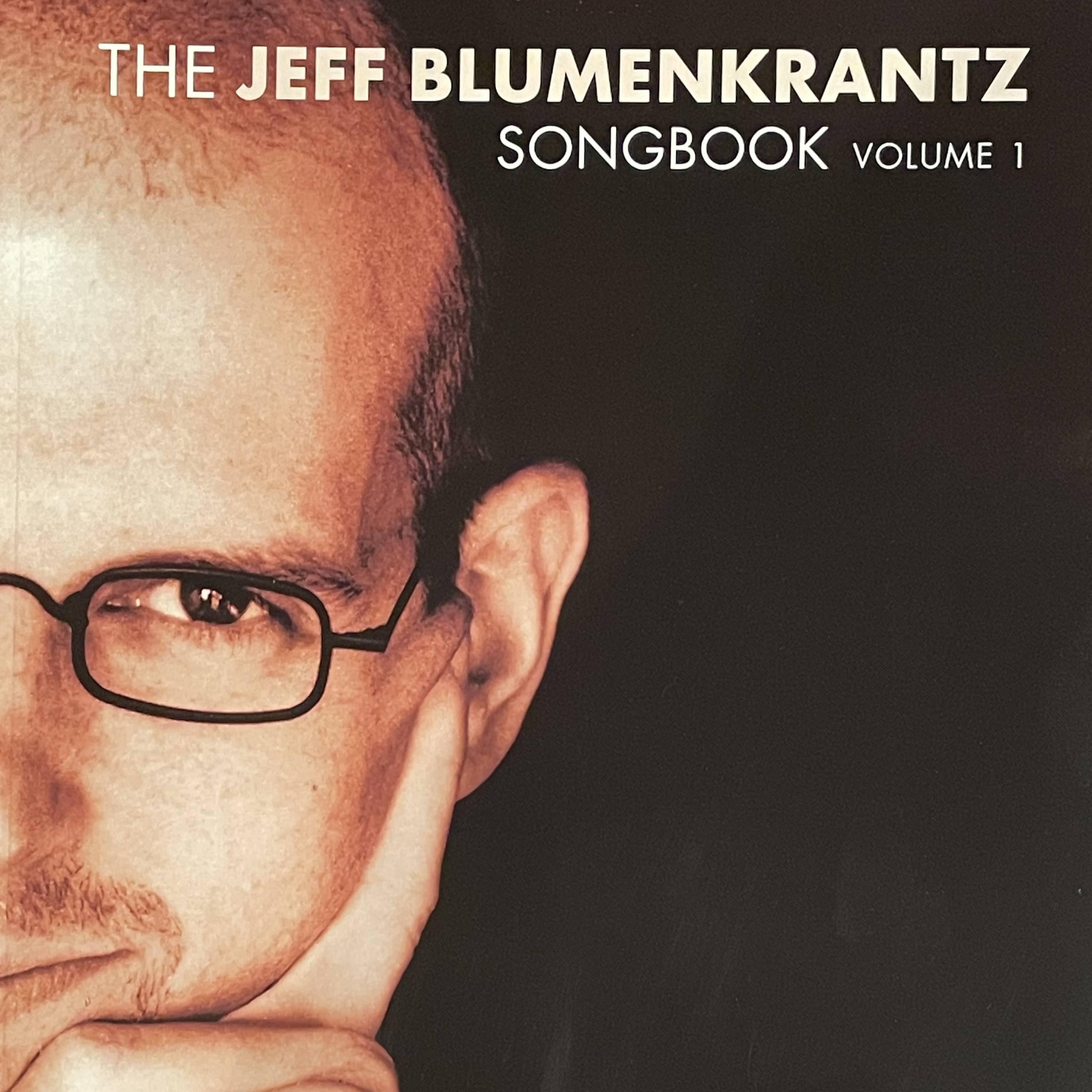 The Jeff Blumenkrantz Songbook Podcast
